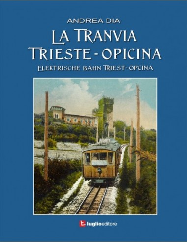 La tranvia Trieste - Opicina