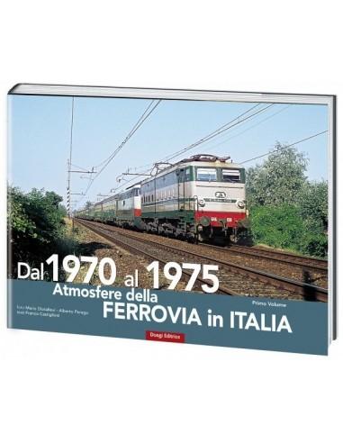 Dal 1970 al 1975 - Atmosfere della...