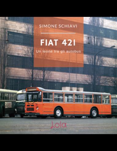 Fiat 421 – Un leone tra gli autobus