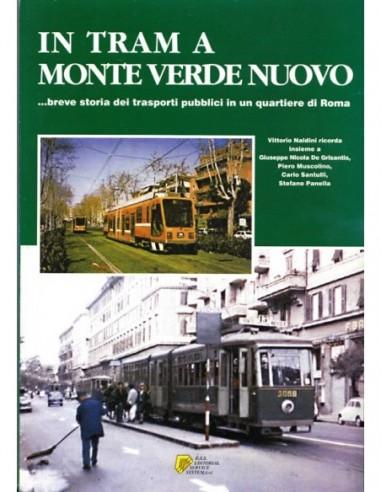 In tram a Monte Verde nuovo