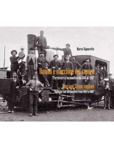 Uomini e macchine del vapore -...