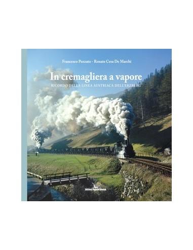 In cremagliera a vapore ricordo della...