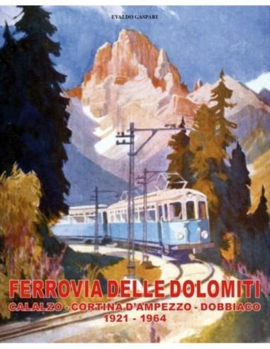 La ferrovia delle Dolomiti
