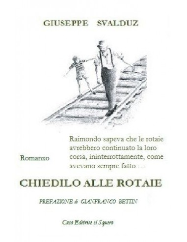 Chiedilo alle rotaie