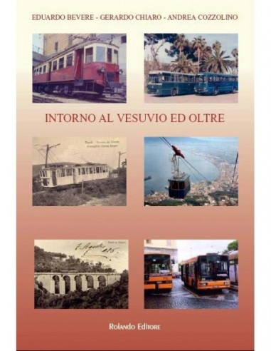 Intorno al Vesuvio ed oltre