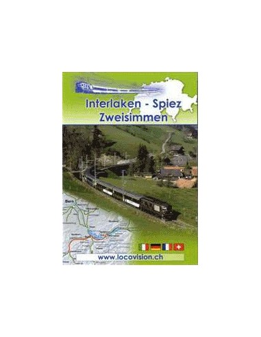 Interlaken - Spiez - Zweisimmen
