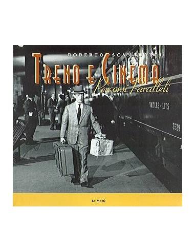 L061 - Treno e cinema. Percorsi...