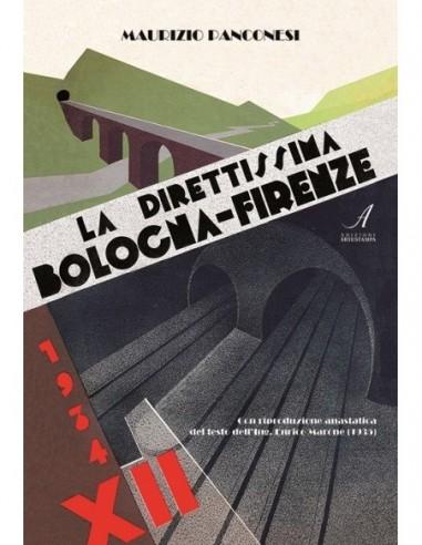 La Direttissima Bologna - Firenze