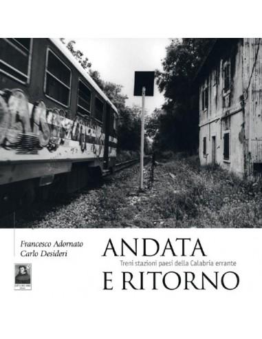 Andata e Ritorno - Treni stazioni...