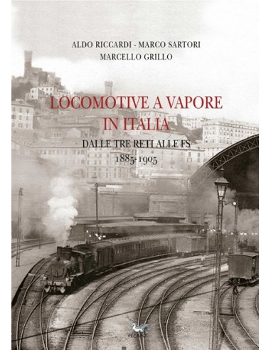 Locomotive a vapore in Italia - Dalle...