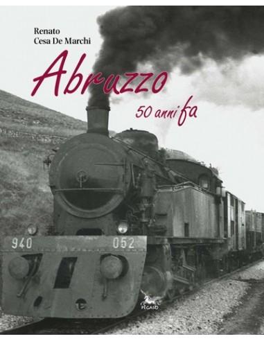 Abruzzo 50 anni fa