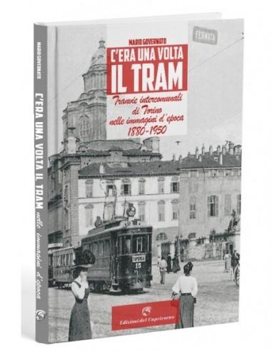 C'era una volta il tram - Tramvie...
