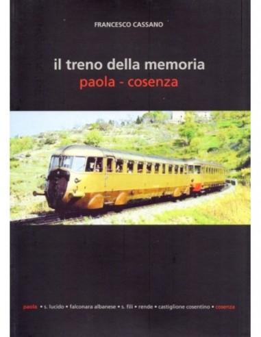 Il treno della memoria - Paola - Cosenza