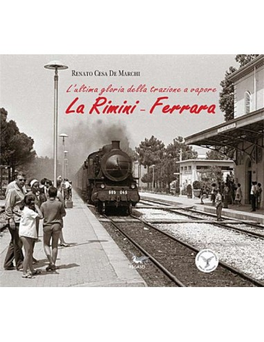 La Rimini-Ferrara.L'ultima gloria...