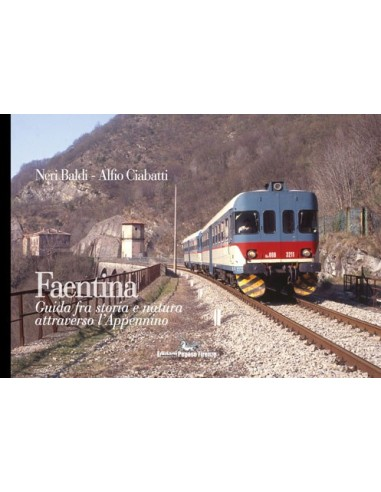 Faentina - Guida fra storia e natura...