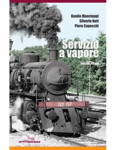 Servizio a vapore - Volume I