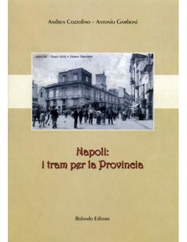 Napoli: i tram per la Provincia