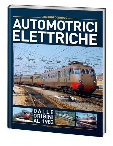Automotrici elettriche - Dalle...