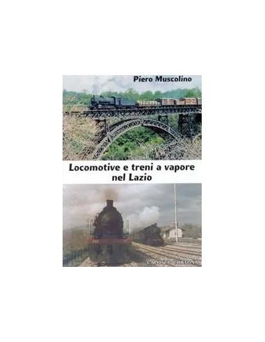 Locomotive e treni a vapore nel Lazio