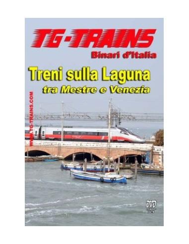 Treni sulla Laguna tra Mestre e Venezia
