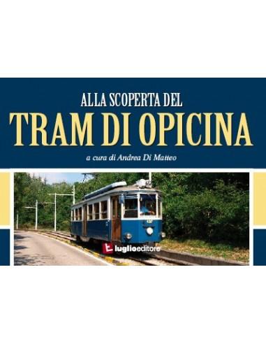 Alla scoperta del Tram di Opicina