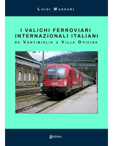 I valichi ferroviari internazionali...
