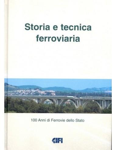 Storia e tecnica ferroviaria - 100...