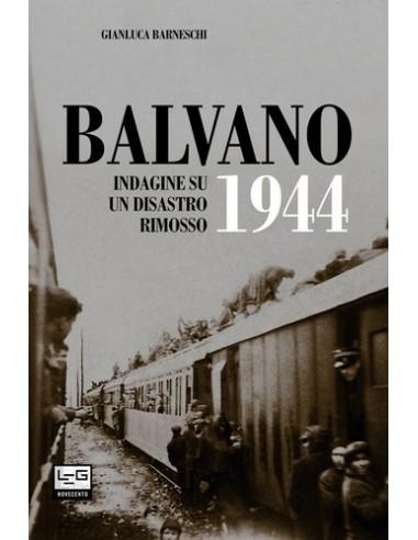 Balvano 1944 - Indagine su un...