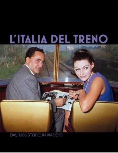 L'Italia del Treno - Dal 1905 storie...