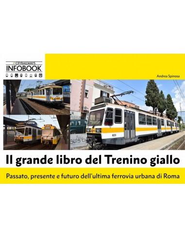 Il grande libro del Trenino giallo