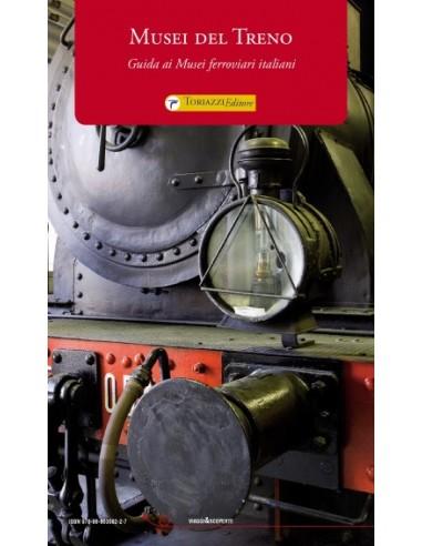 L090 - Musei del Treno - Guida ai...