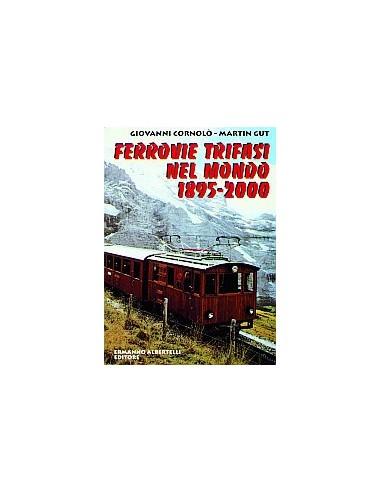 Ferrovie trifasi nel mondo - 1895-2000