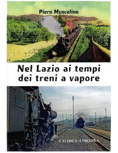 Nel Lazio ai tempi dei treni a vapore