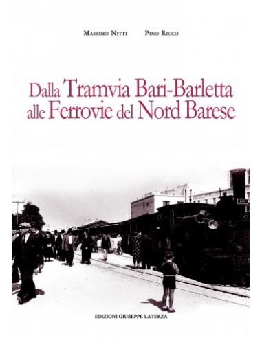 Dalla tramvia Bari-Barletta alle...