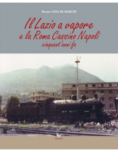 Il Lazio a Vapore e la Roma - Cassino...