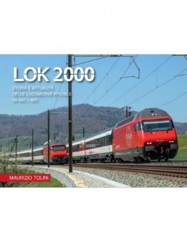 Lok 2000 Storia e attualità delle...