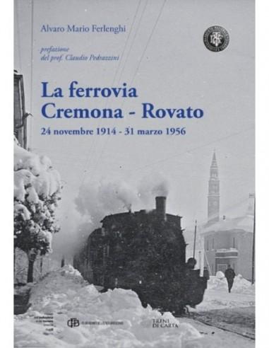 La ferrovia Cremona - Rovato