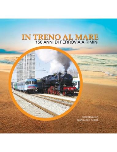 In treno al mare - 150 anni di...