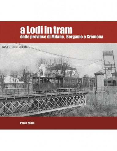 A Lodi in tram