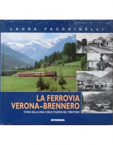 La ferrovia Verona - Brennero