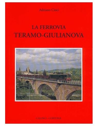 La ferrovia Teramo - Giulianova