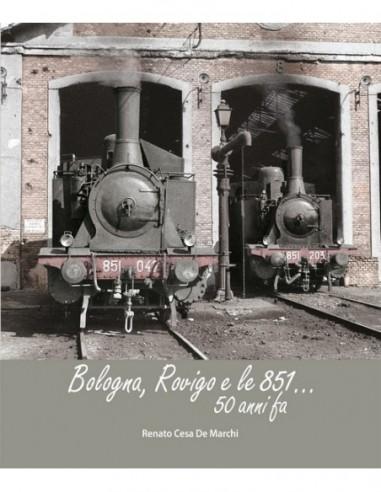 Bologna, Rovigo e le 851...50 anni fa