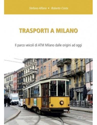 Trasporti a Milano 2018 - Il parco...
