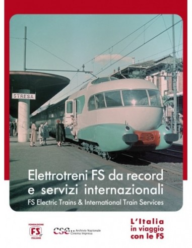 Elettrotreni FS da record e servizi...