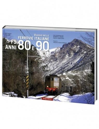 Viaggio nelle Ferrovie Italiane FS...