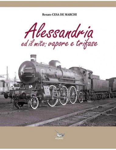 Alessandria ed il mito: vapore e trifase