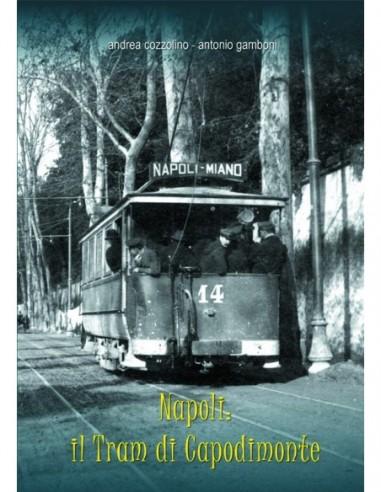 Napoli: il tram di Capodimonte