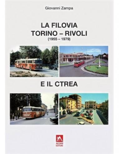 La filovia Torino - Rivoli e il CTREA...