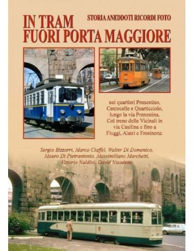 In tram fuori Porta Maggiore