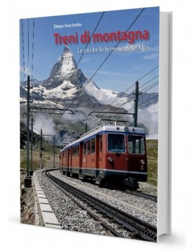 Treni di montagna. Le più belle...